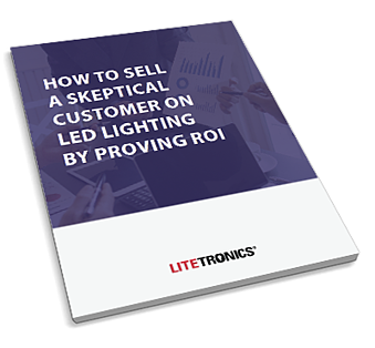 Download the E-book: How to Sell a Skeptical Customer on LED Lighting